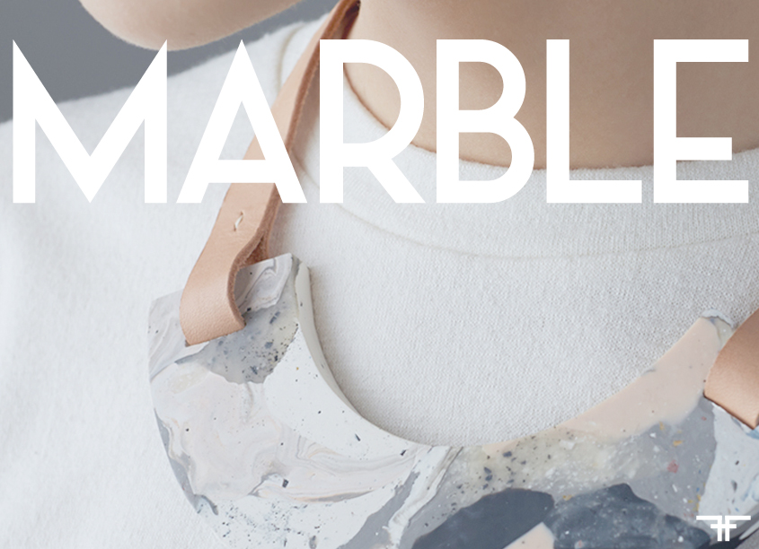 MARBLE - FACTORY OF FASHION